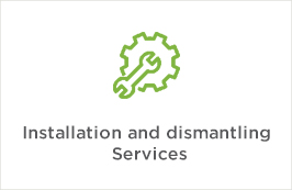 Installation and Dismantle Services