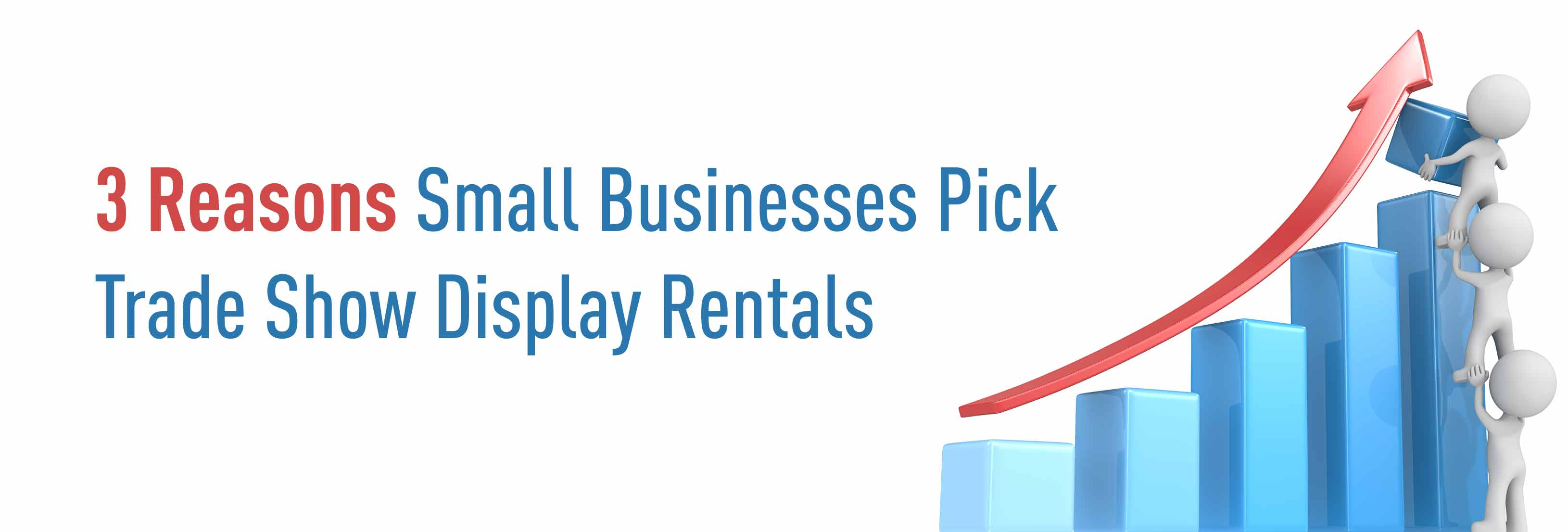 3-Reasons-Small-Businesses-Pick-Trade-Show-Display-Rentals