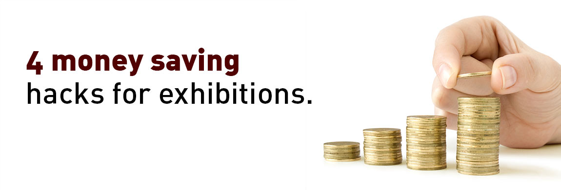 4-money-saving-hacks-for-exhibitions.