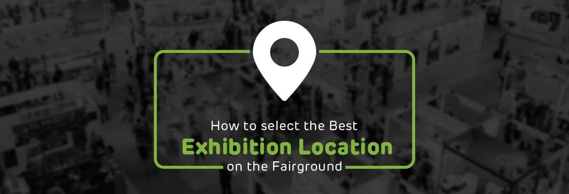 How To Select The Best Exhibition